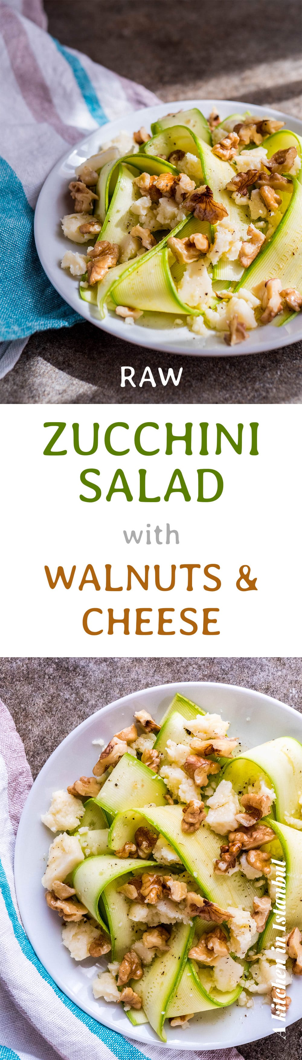 Raw zucchini salad with walnuts & cheese - recipe / A kitchen in Istanbul