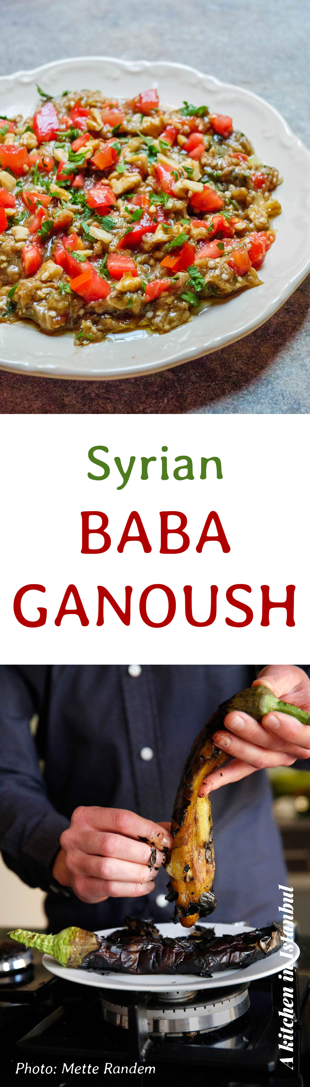 Syrian baba ganoush - recipe / A kitchen in Istanbul