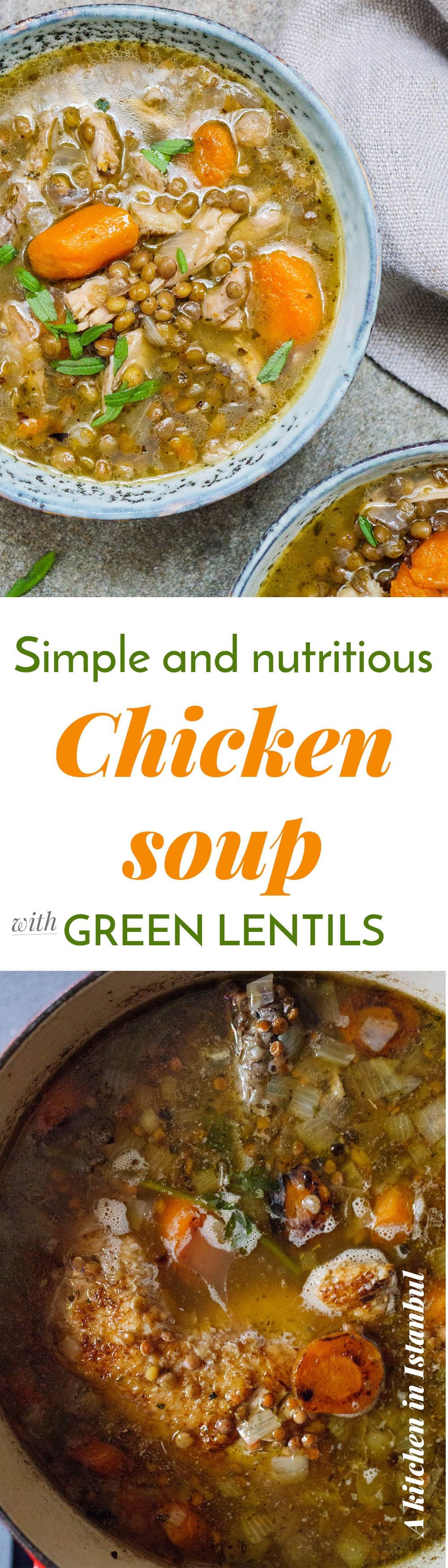 Chicken soup with green lentils - recipe / A kitchen in Istanbul