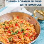 Menemen - Turkish scrambled eggs with tomatoes